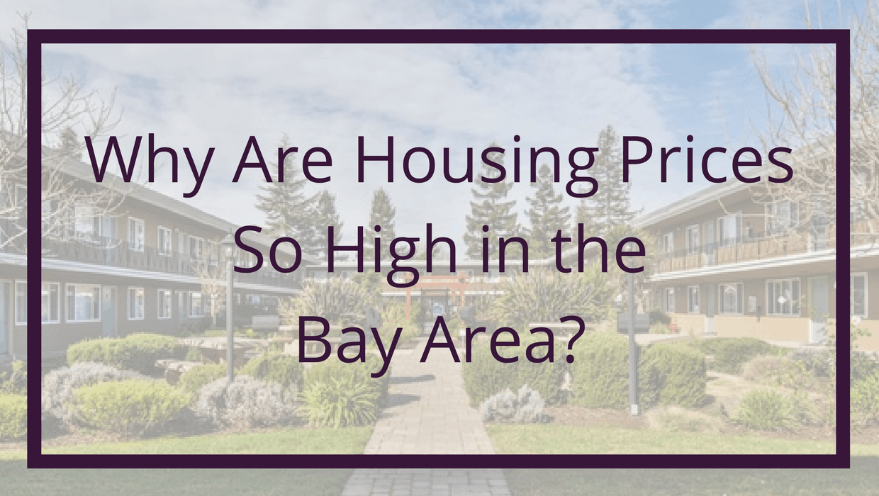Why Are Housing Prices So High in the Bay Area
