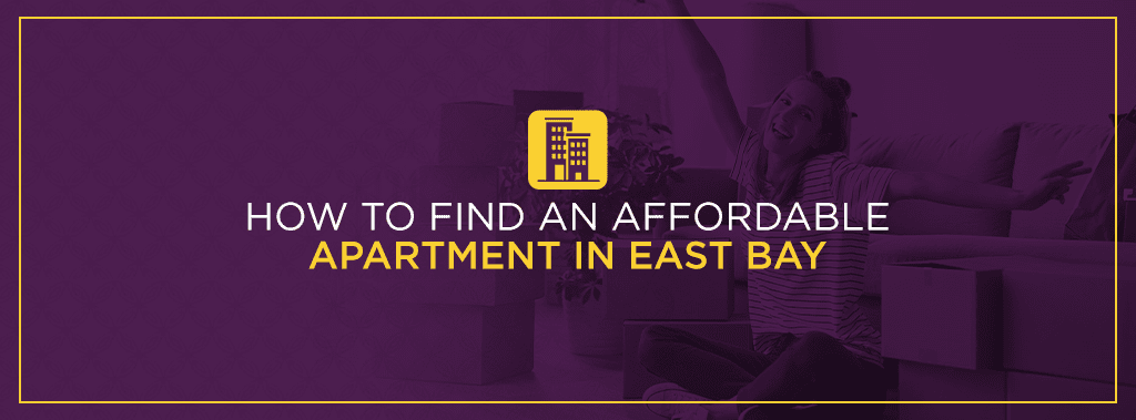 how to find an affordable apartment in the east bay