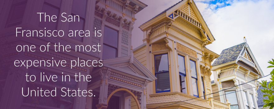 The San Francisco Bay Area is one of the most expensive places to live in the US