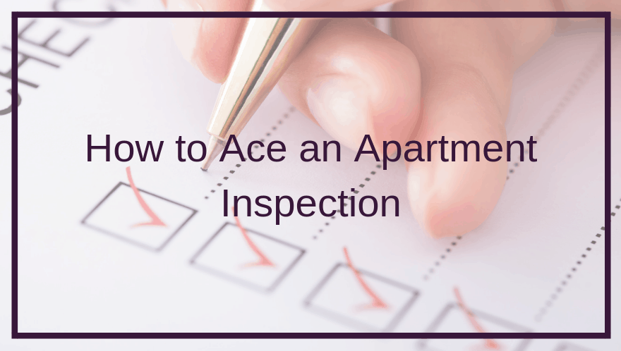 How to Ace an Apartment Inspection