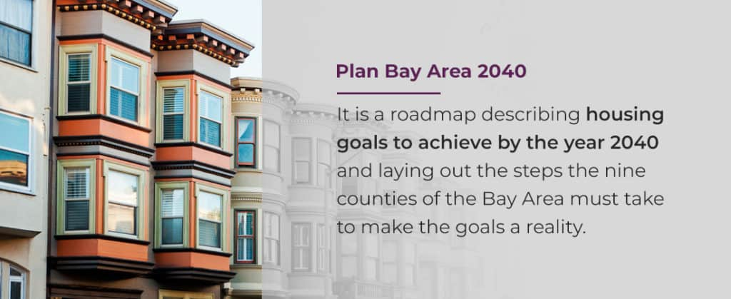 Plan Bay Area 2040 is a roadmap for improving the Bay Area housing situation