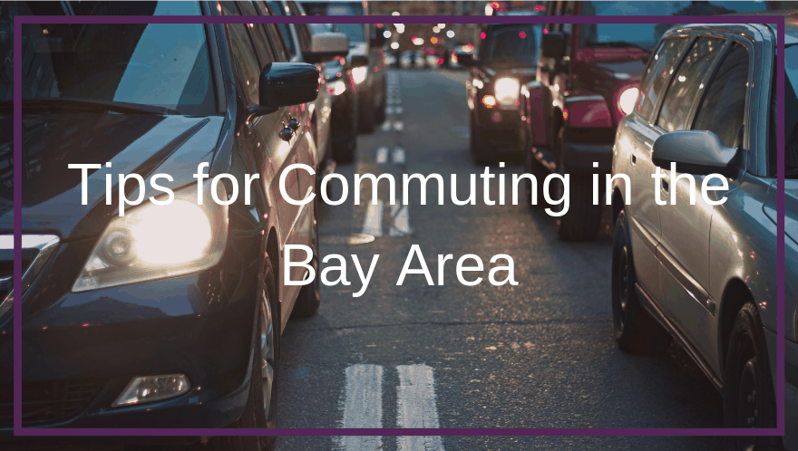 Tips for Commuting in the Bay Area