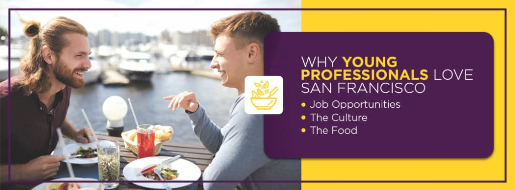 Why young professionals like the Bay Area