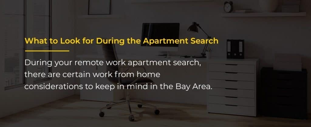 what to look for during the apartment search when you work from home